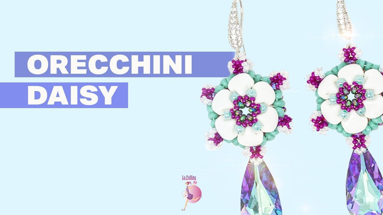 Video Tutorial Orecchini Daisy